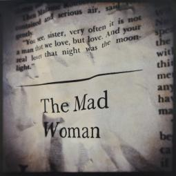 """The Mad Woman"" 10″ x 10″ ed. of 9"